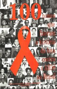 100 pessoas luta contra AIDS